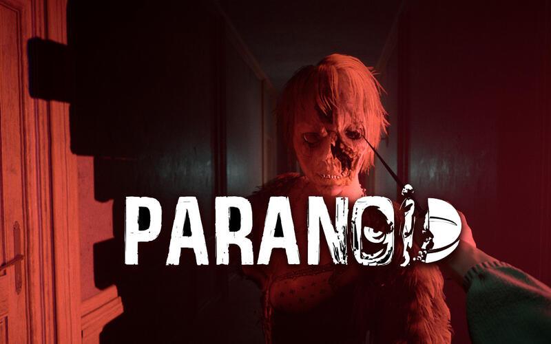 Вышел новый трейлер предстоящей хоррор-игры PARANOID