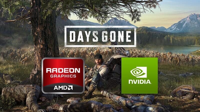 NVIDIA и AMD выпустили драйверы оптимизированные для Days Gone